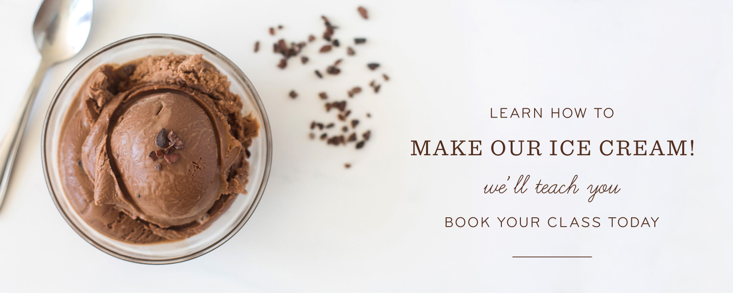 Learn How to Make Our Ice Cream! We'll Teach You. Book Your Class Today.